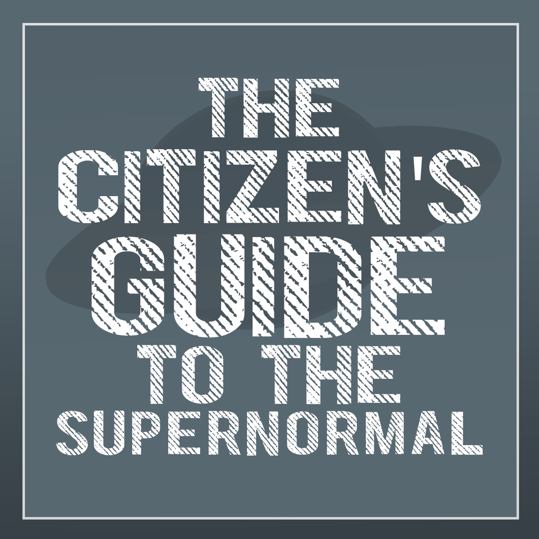 "The Citizen's Guide To The Supernormal Episode 1: ""The Moon, The Myth, The Legend"""