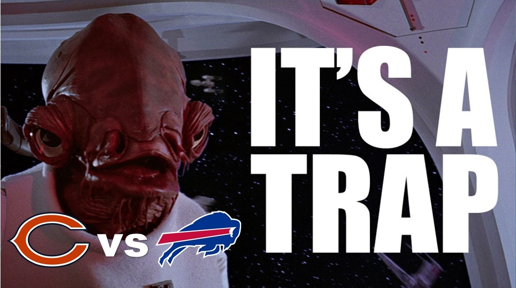 IT'S A TRAP!: 6 Pregame Thoughts on the Bears vs Bills