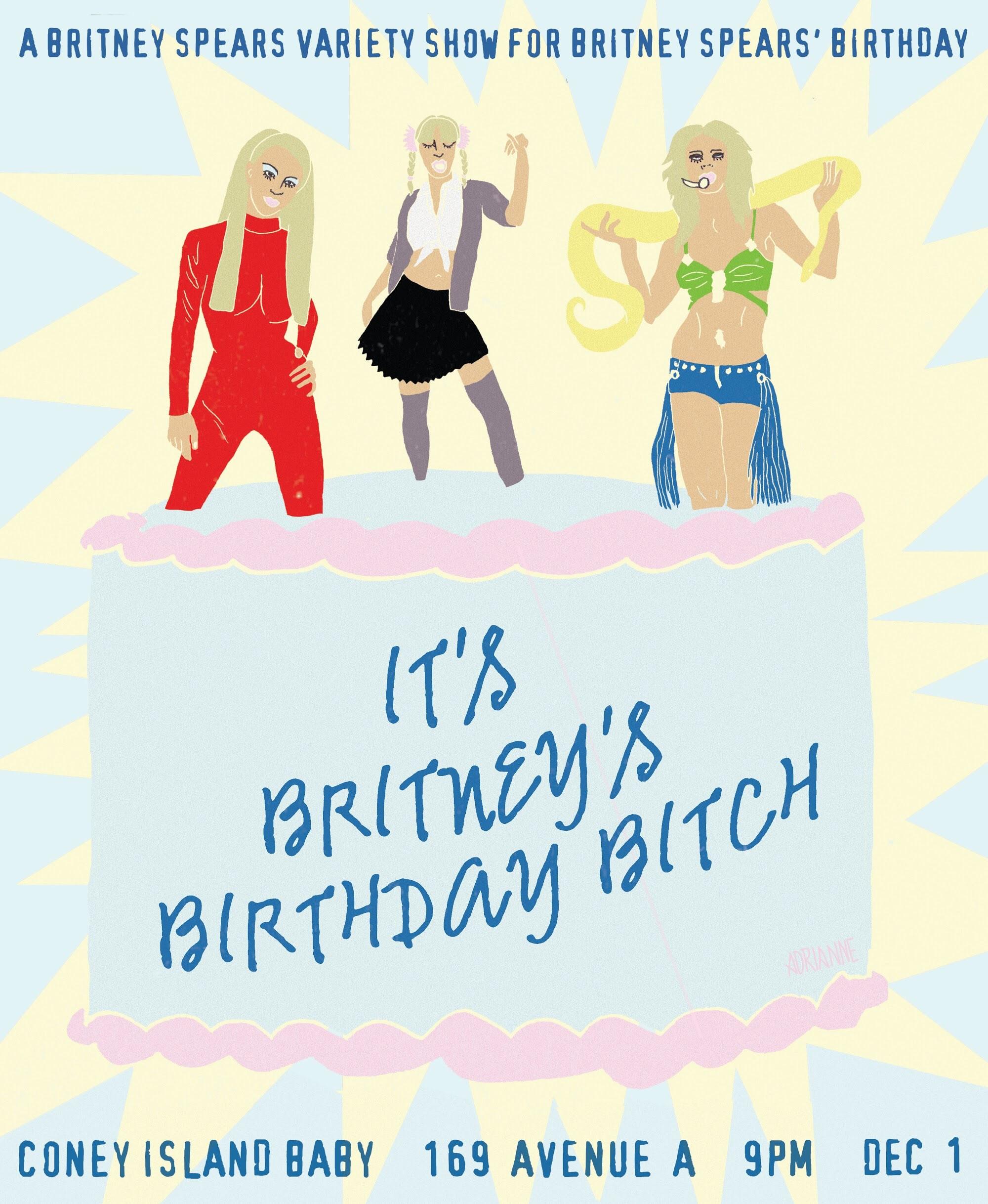 It's Britney's Birthday Bitch