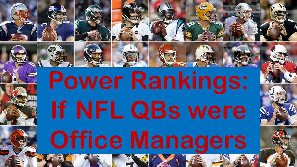 Power Rankings: If NFL QBs were Office Managers