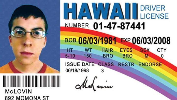 Not all hero's wear capes… Some use a McLovin ID, and get arrested