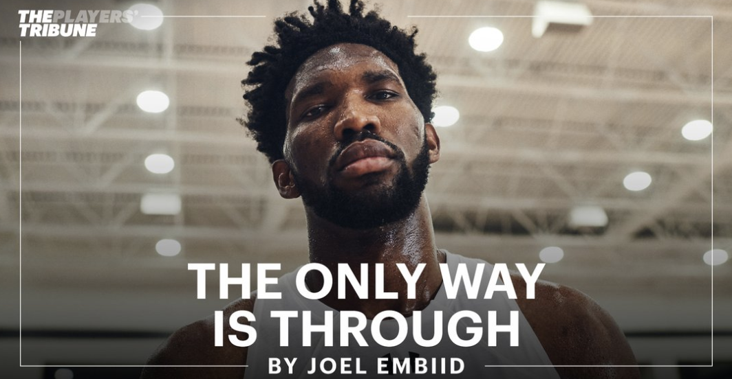 Joel Embiid Just Delivered The Perfect Players Tribune Article. Sixers Are On Pace For the 2020 NBA Finals