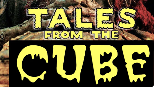Introducing – Tales From the Cube