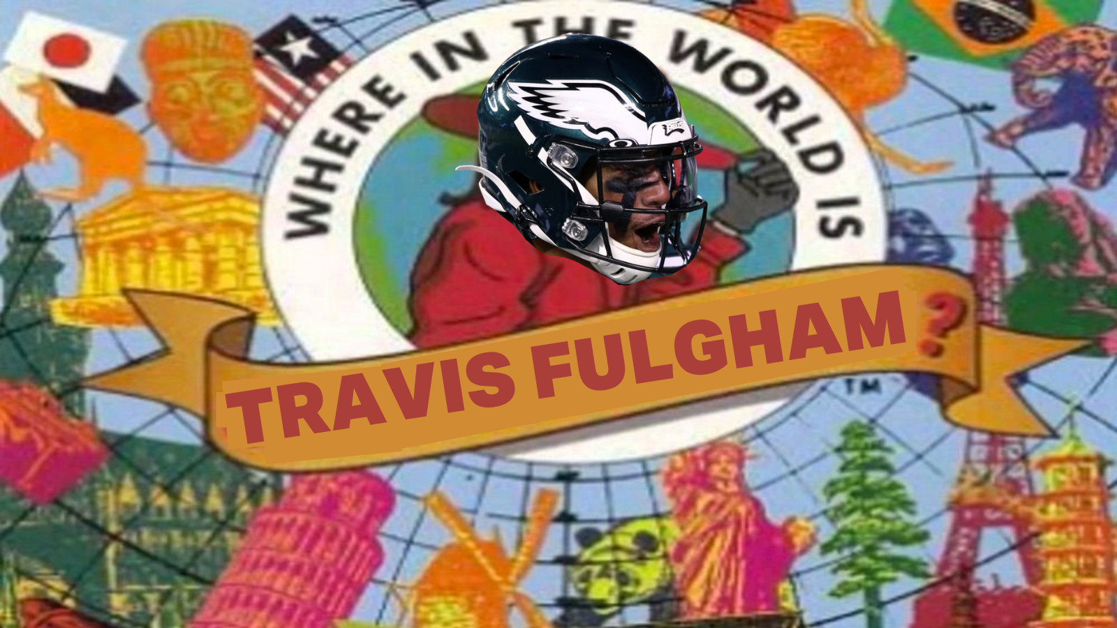 Where in the World is Travis Fulgham? – @JamesSantore