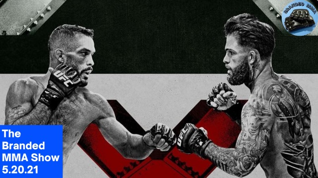 The Branded MMA Show 5/21/21