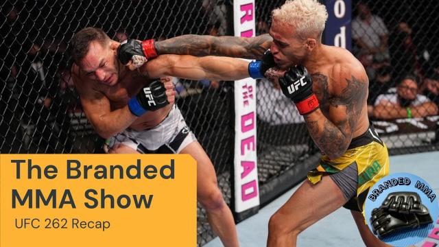 Branded MMA #UFC262 Recap Show
