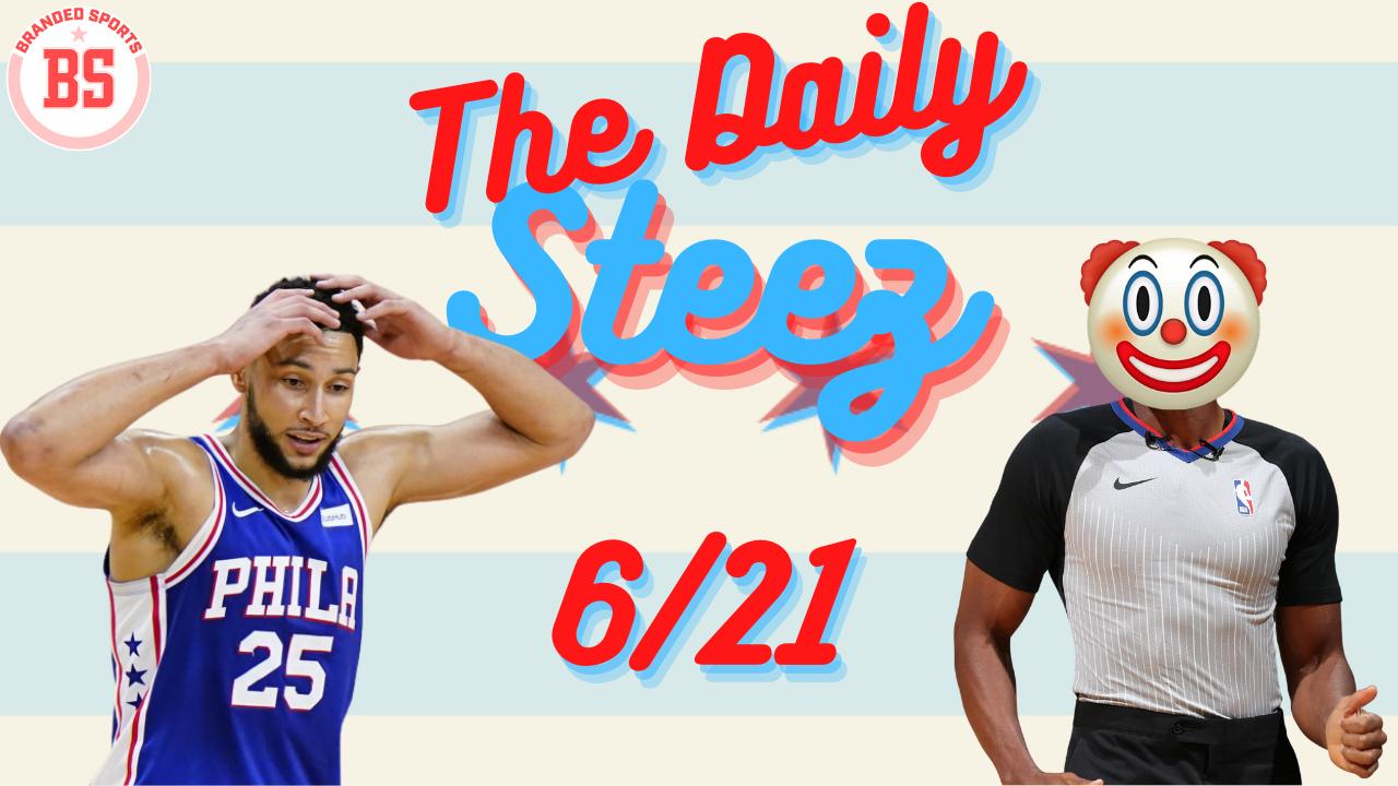 #TheDailySteez – Sixers Recap – 6/21