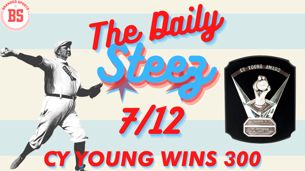 #TheDailySteez 7/12 – Cy Young Wins His 300th Game
